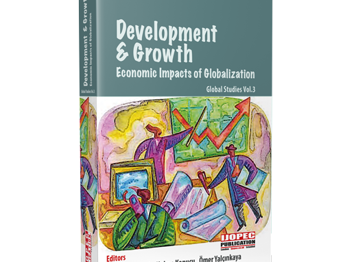 Development & Growth: Economic Impacts of Globalization – Global Studies Vol.3